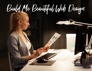 Build Me Beautiful Web Design